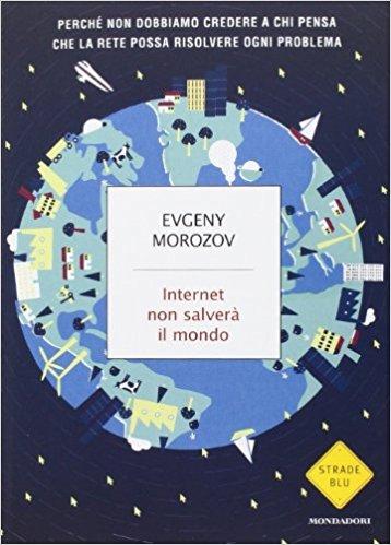 Internet non salverà il mondo